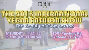 The 2018 International Vegan Fashion Show