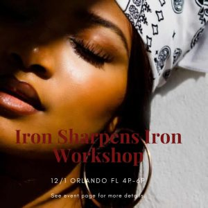 """IRON SHARPENS IRON"" Models & Photographers Creative Workshop"